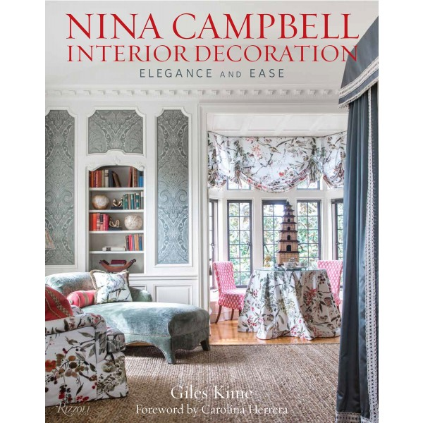 Nina Campbell Interior Decoration: Elegance and Ease