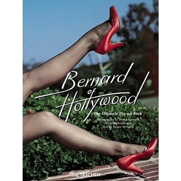 Bernard of Hollywood: The Ultimate Pin-Up Book
