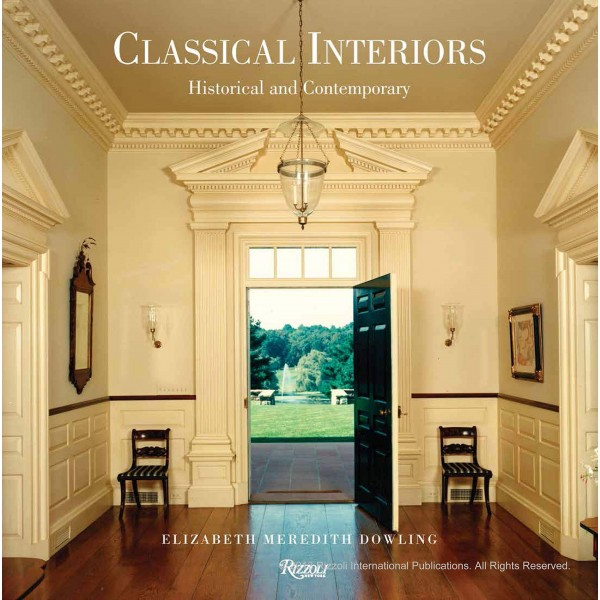 Classical Interiors: Historical and Contemporary
