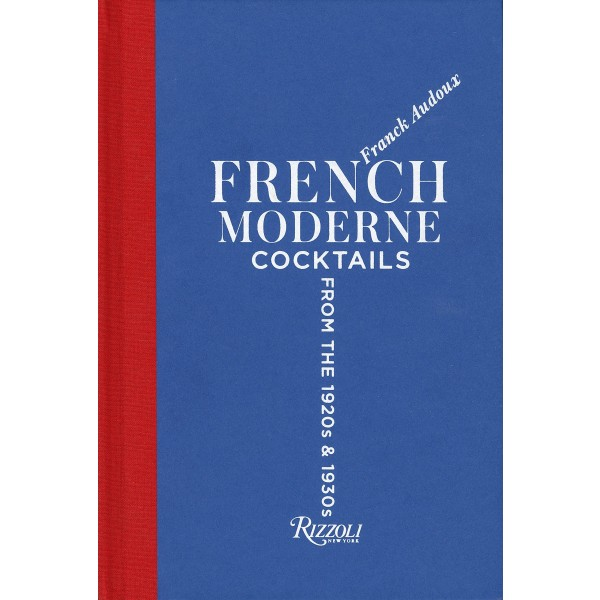 French Moderne Cocktails from the 1920s & 1930s