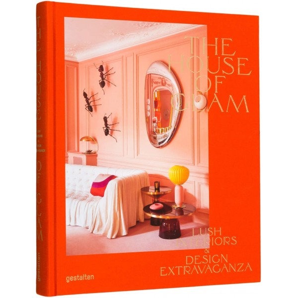 The house of glam: lush interiors & design extravaganza