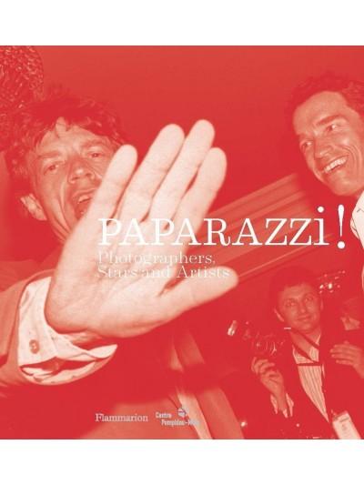 Paparazzi! Photographers, stars, artists