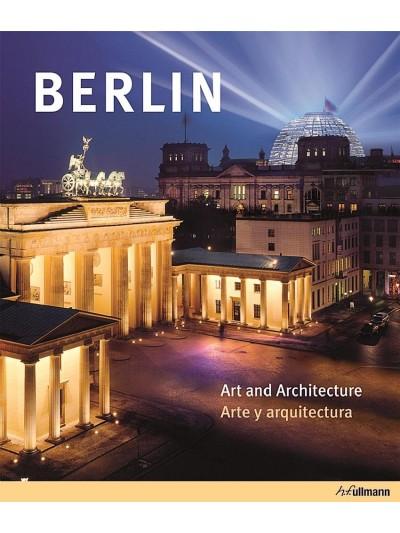 Berlin: Art and Architecture / Arte y arquitectura (Edição em Inglês e Espanhol)