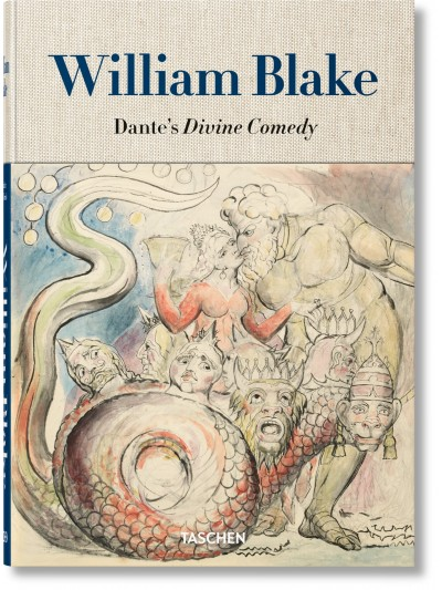 William Blake. Dante's Divine Comedy. The Complete Drawings