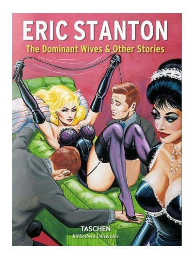 Eric Stanton: The Dominant Wives & Others Stories