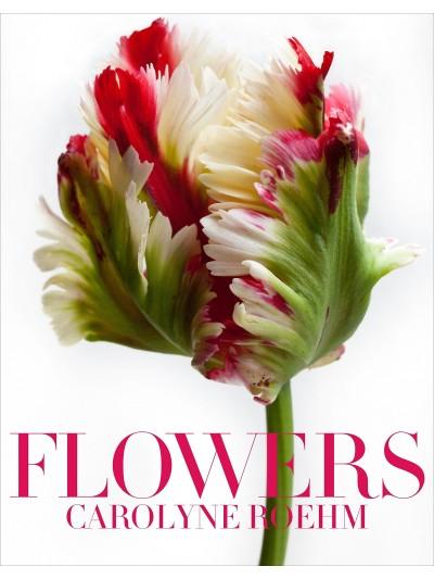 Flowers - Carolyne roehm
