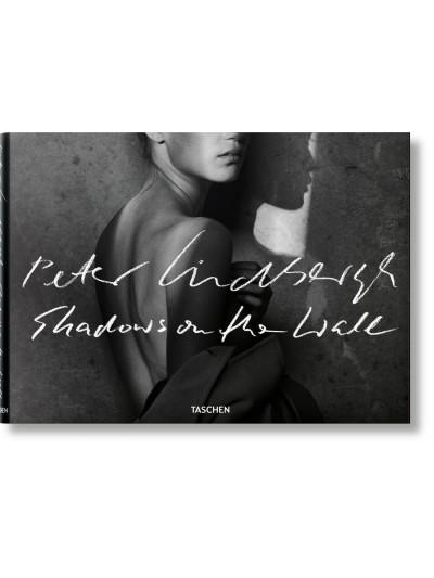 Peter Lindbergh: Shadows on The Wall
