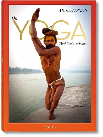 Michael O'Neill. Acerca del Yoga: La Arquitectura de la Paz