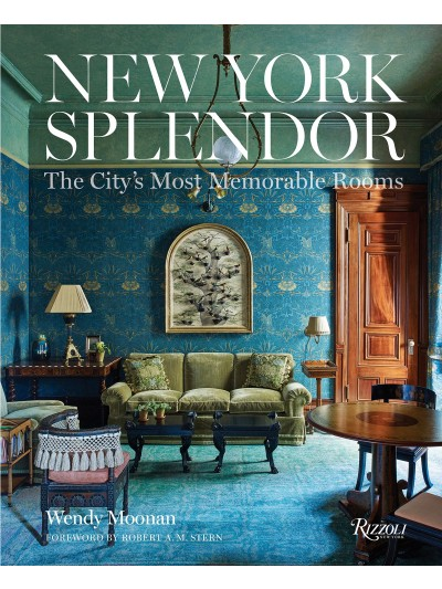 New York Splendor The City´s Most Memorable Rooms