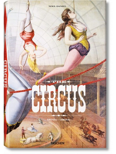 The Circus: 1870s -1950s