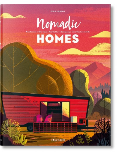 Nomadic Homes. Architecture on the Move