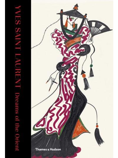 Yves Saint Laurent: Dreams of the Orient