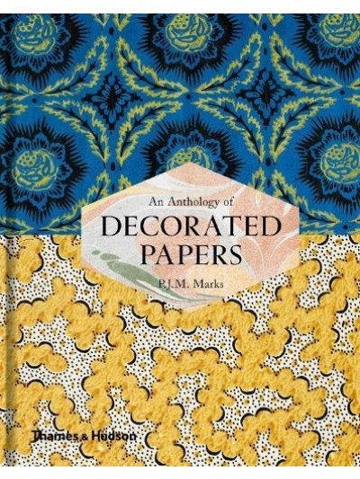 An Anthology of Decorated Papers - A Sourcebook for Designers
