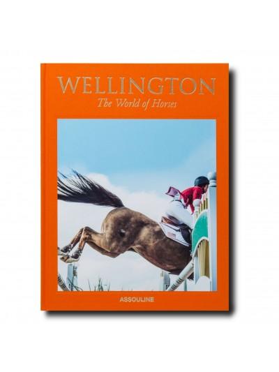 Wellington The World of Horses