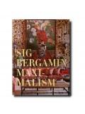 Maximalism by Sig Bergamin