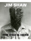 Jim Shaw - The End is Here